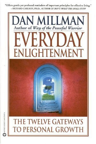Everyday Enlightenment The Twelve Gateways to Personal Growth N/A edition cover