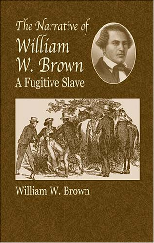 Narrative of William W. Brown A Fugitive Slave  2003 edition cover