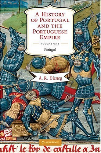 History of Portugal and the Portuguese Empire From Beginnings to 1807  2009 edition cover