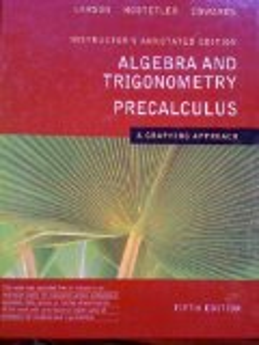 ALGEBRA+TRIG./PRECALC.>INSTRS. 5th 2008 9780618851973 Front Cover