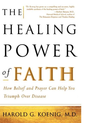 Healing Power of Faith How Belief and Prayer Can Help You Triumph over Disease  2001 edition cover
