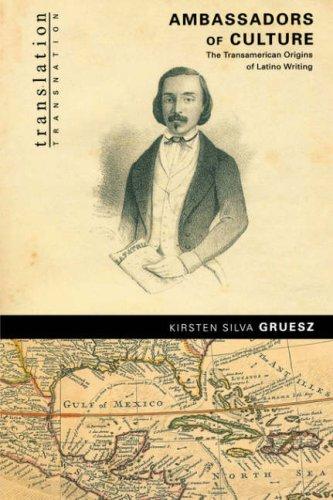 Ambassadors of Culture The Transamerican Origins of Latino Writing  2002 edition cover