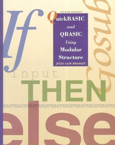QuickBASIC and QBASIC Using Modular Structure, IBM Version  2nd 1994 edition cover