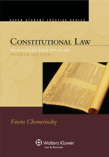 Constitutional Law Principles and Policies 4th 2011 (Student Manual, Study Guide, etc.) 9780735598973 Front Cover