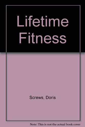 Lifetime Fitness and Wellness  3rd (Revised) 9780757563973 Front Cover
