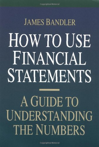 How to Use Financial Statements A Guide to Understanding the Numbers  1994 edition cover