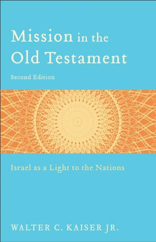 Mission in the Old Testament Israel as a Light to the Nations 2nd 2012 edition cover