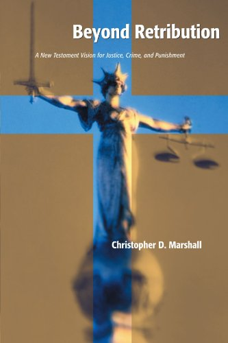 Beyond Retribution A New Testament Vision for Justice, Crime, and Punishment  2001 edition cover