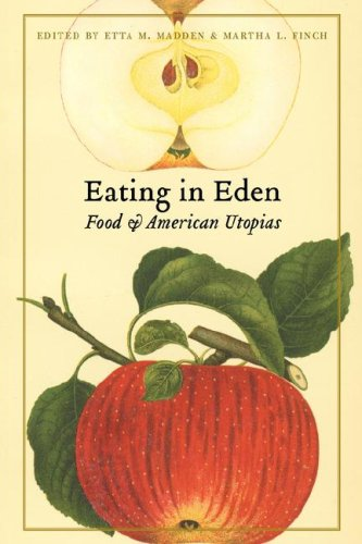 Eating in Eden Food and American Utopias  2008 edition cover