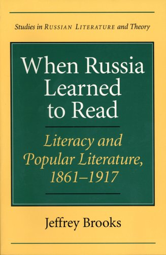 When Russia Learned to Read Literacy and Popular Literature, 1861-1917  2003 edition cover