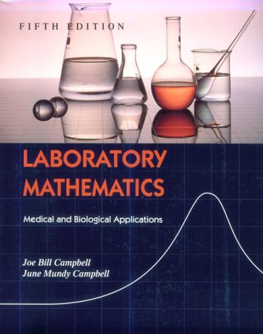 Laboratory Mathematics Medical and Biological Applications 5th 1996 (Revised) edition cover