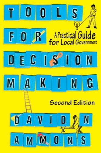 Tools for Decision Making A Practical Guide for Local Government 2nd 2007 (Revised) edition cover