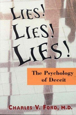 Lies! Lies!! Lies!!! The Psychology of Deceit  1999 edition cover