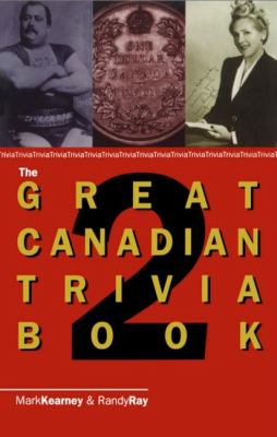 Great Canadian Trivia Book 2  N/A 9780888821973 Front Cover