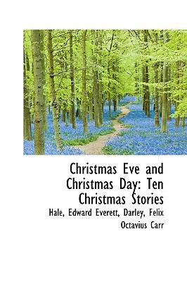 Christmas Eve and Christmas Day: Ten Christmas Stories  2009 edition cover