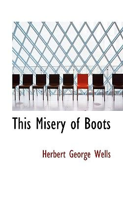 This Misery of Boots  N/A 9781113384973 Front Cover