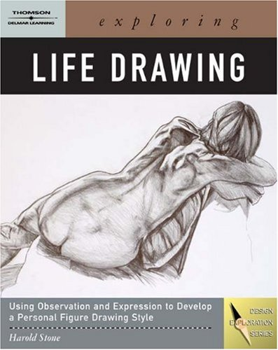 Exploring Life Drawing   2008 9781401896973 Front Cover