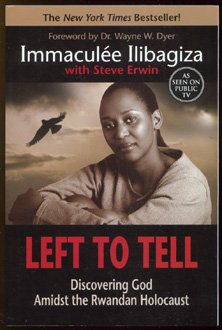 Left to Tell Discovering God Amidst the Rwandan Holocaust  2006 edition cover