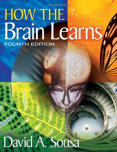 How the Brain Learns  4th 2011 edition cover