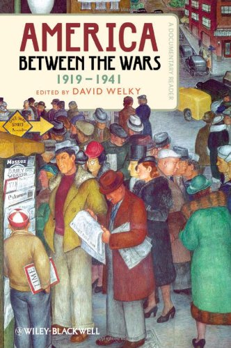 America Between the Wars, 1919-1941 A Documentary Reader  2012 edition cover
