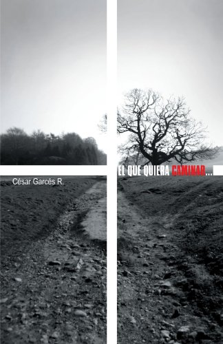 El Que Quiera Caminar:   2012 edition cover