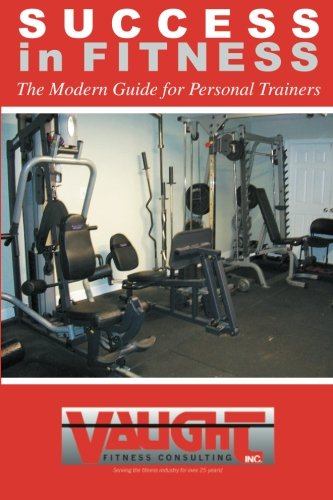Success in Fitness: The Modern Guide for Personal Trainers  2012 edition cover