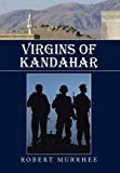 Virgins of Kandahar  N/A 9781483612973 Front Cover