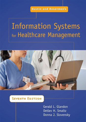Austin and Boxerman's Information Systems for Healthcare Management  7th 2008 edition cover