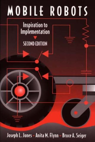 Mobile Robots Inspiration to Implementation 2nd 1998 (Revised) edition cover