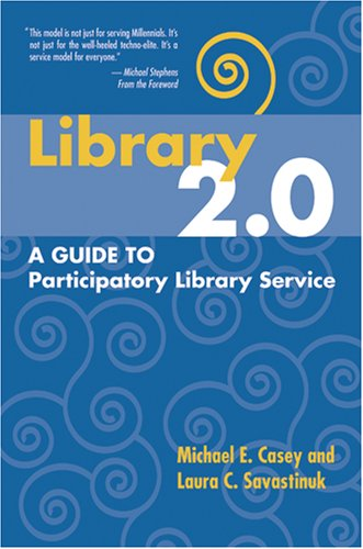 Library 2.0 : A Guide to Participatory Library Service 1st 2007 edition cover