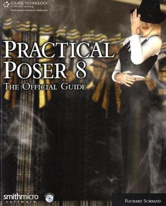 Practical Poser  3rd 2011 (Guide (Instructor's)) edition cover