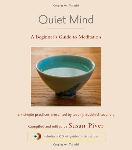 Quiet Mind A Beginner's Guide to Meditation  2008 edition cover
