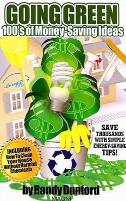 Going Green : 100's of Money-Saving Ideas  2008 edition cover