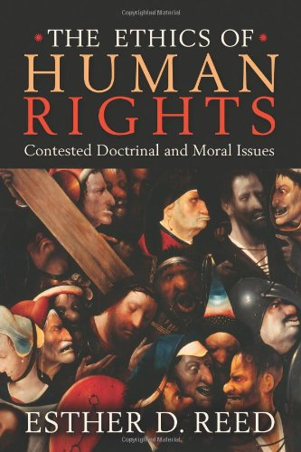 Ethics of Human Rights Contested Doctrinal and Moral Issues  2007 9781932792973 Front Cover