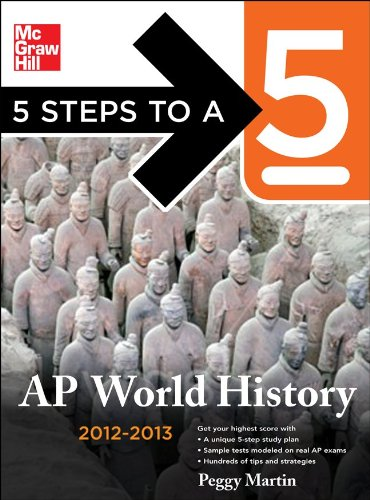 5 Steps to a 5 AP World History, 2012-2013 Edition  4th 2011 9780071750974 Front Cover