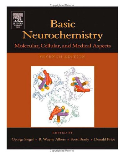 Basic Neurochemistry Molecular, Cellular and Medical Aspects 7th 2006 (Revised) 9780120883974 Front Cover