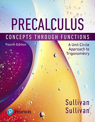 Precalculus Concepts Through Functions, a Unit Circle Approach to Trigonometry 4th 2019 9780134686974 Front Cover