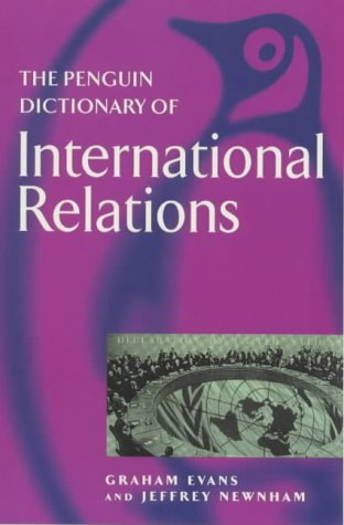 Penguin Dictionary of International Relations   1998 edition cover