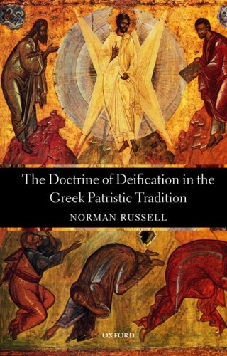 Doctrine of Deification in the Greek Patristic Tradition   2006 edition cover
