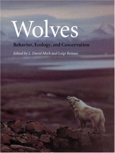 Wolves Behavior, Ecology, and Conservation  2006 edition cover