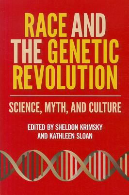 Race and the Genetic Revolution Science, Myth, and Culture  2011 edition cover