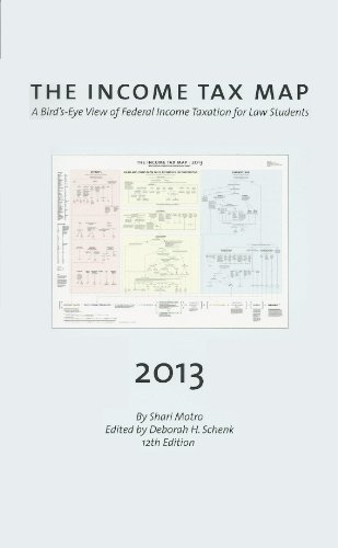 Motro and Schenk's the Income Tax Map, a Bird's-Eye View of Federal Income Taxation for Law Students, 2013-2014  2013rd 2013 9780314288974 Front Cover