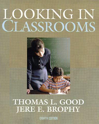 Looking in Classrooms  8th 2000 edition cover