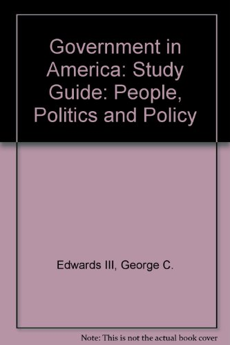 Government in America People, Politics and Policy 10th 2002 edition cover