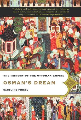 Osman's Dream The History of the Ottoman Empire N/A edition cover