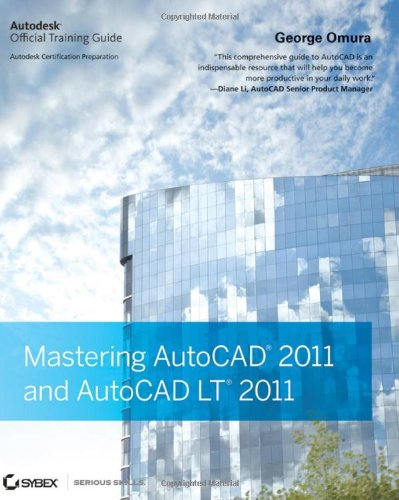 Mastering AutoCAD 2011 and AutoCAD LT 2011   2010 edition cover