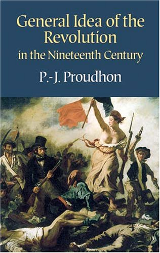 General Idea of the Revolution in the Nineteenth Century   2004 (Reprint) 9780486433974 Front Cover