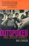Outspoken Free Speech Stories  2003 9780520249974 Front Cover