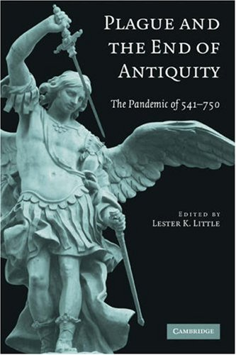 Plague and the End of Antiquity The Pandemic Of 541-750  2008 edition cover