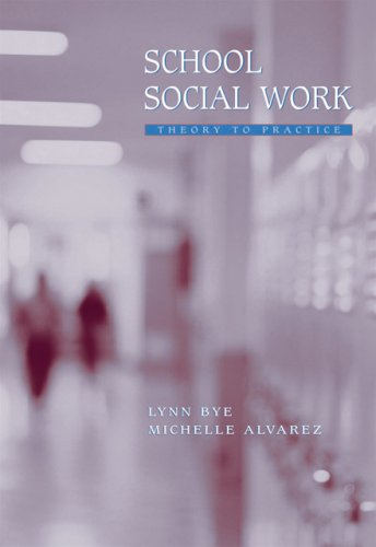 School Social Work Theory to Practice  2007 edition cover
